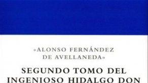 Razones para leer el Quijote de Avellaneda