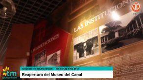 Reapertura del Museo del Canal.